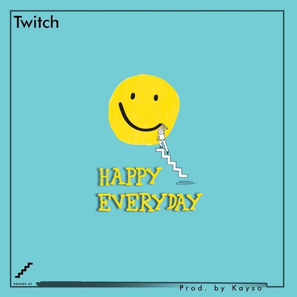 Twitch Happy Everyday