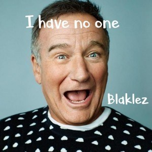 Blaklez – I Have No One