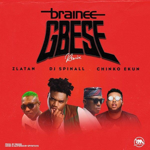 Brainee Gbese (Remix)