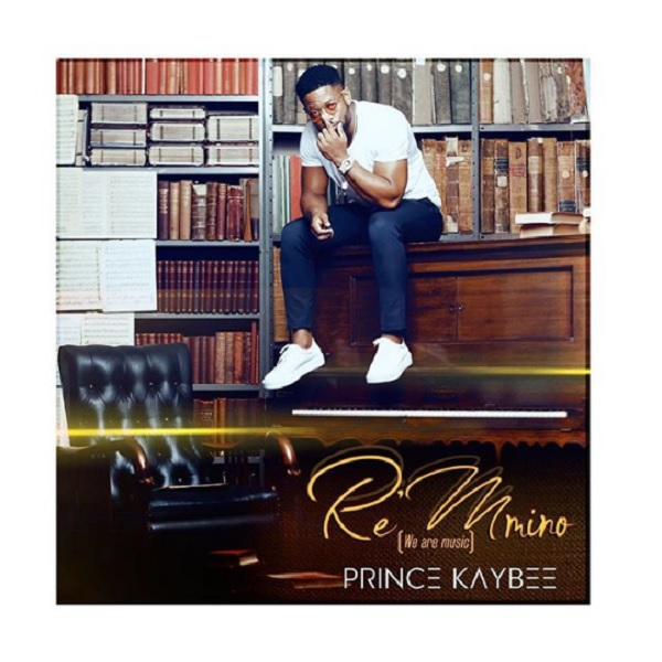 Prince Kaybee Re Mmino