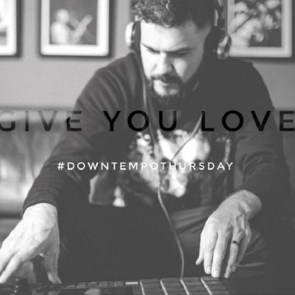 Mi Casa Give You Love (Downtempo)
