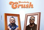 Xbusta Somebody Crush
