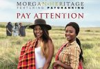 Morgan Heritage Pay Attention