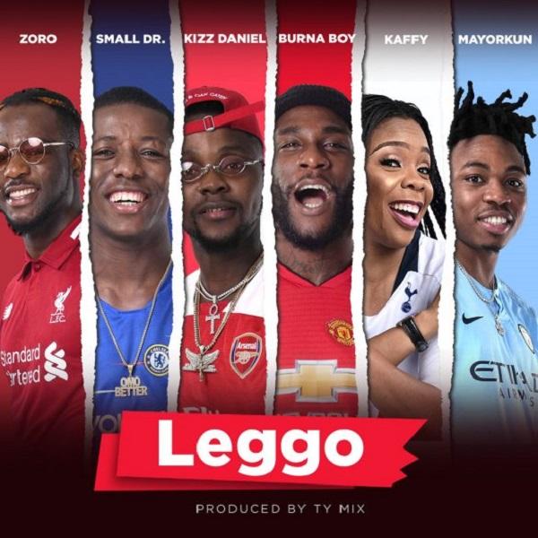 Burna Boy, Kizz Daniel, Mayorkun, Small Doctor, Zoro, Kaffy Leggo