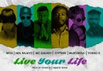 MC Galaxy Live Your Life
