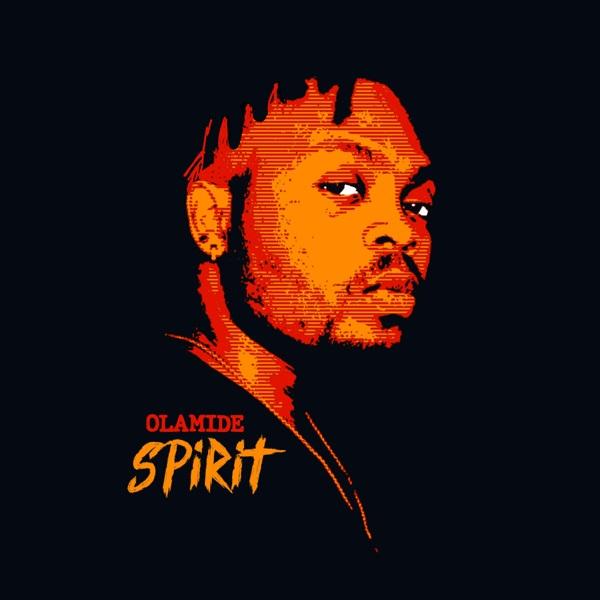 Olamide Spirit