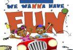 Bhizer We Wanna Have Fun
