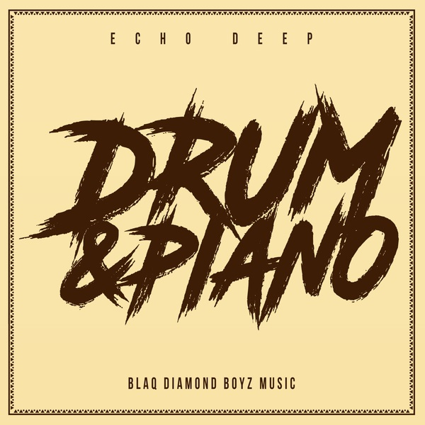 Echo Deep Drum & Piano