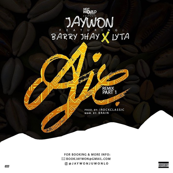 Jaywon Aje (Remix)
