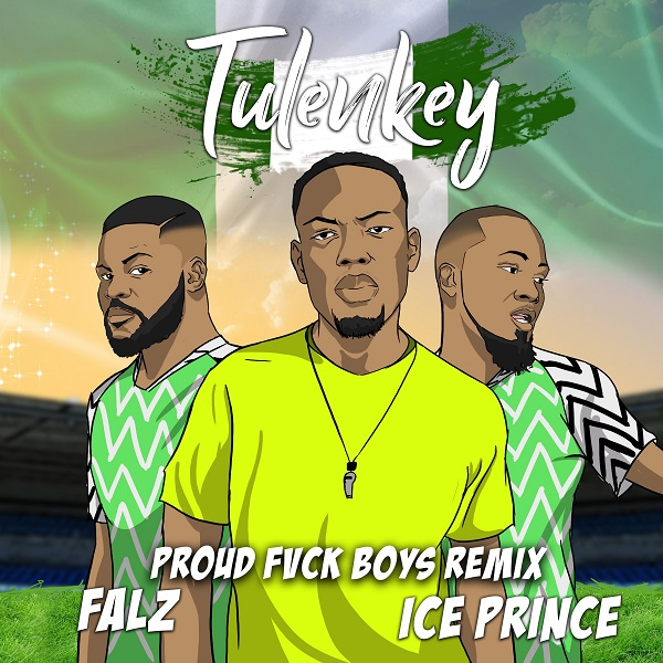 Tulenkey Proud Fvck Boys (Remix)