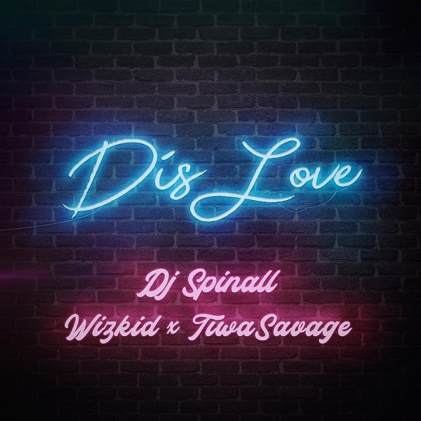 DJ Spinall Dis Love Artwork