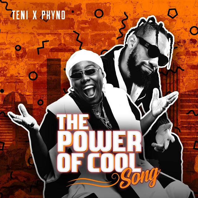 Teni ft Phyno Power Of Cool