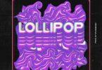 Yomi Blaze – Lollipop ft. Picazo, Trod