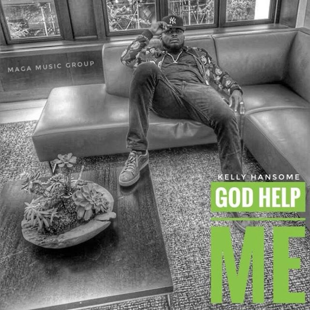 Kelly Hansome – God Help Me