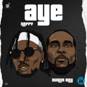 Nappy – Aye Ft. Burna Boy