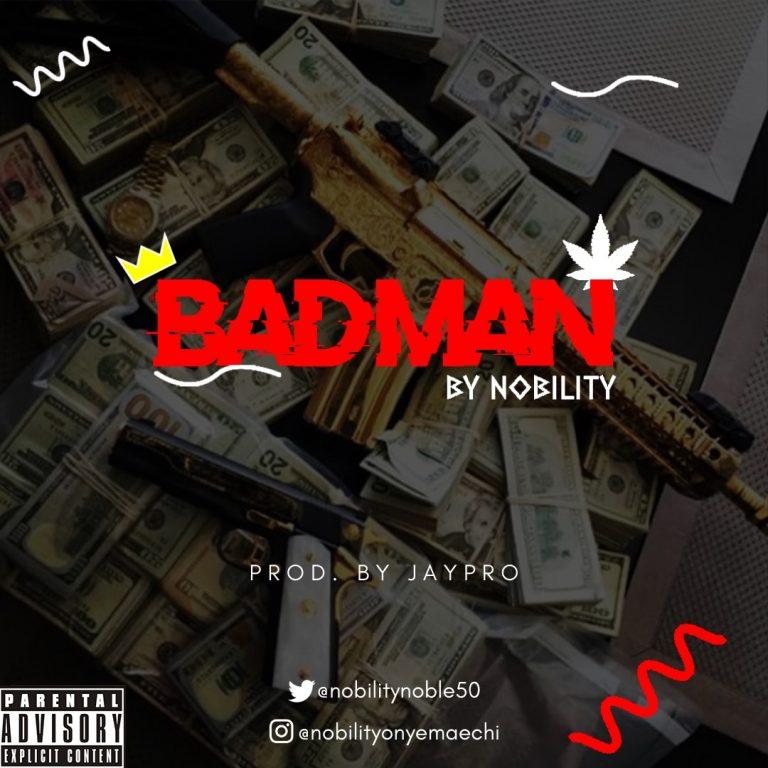 Nobility – Bad Man