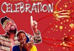 Samini – Celebration ft. Shatta Wale