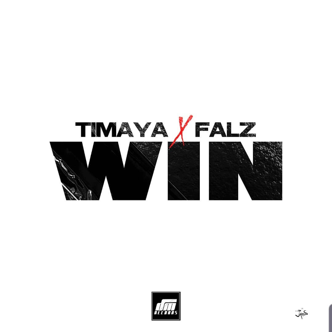Timaya ft. Falz – Win