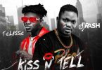 Dj Rash – Kiss N Tell ft. T-Classic