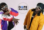 VIDEO: DopeNation – Ma Ye fine