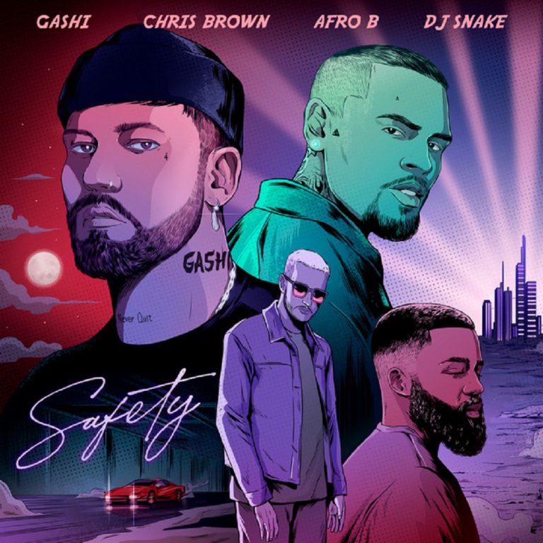 GASHI – Safety 2020 ft. Chris Brown, Afro B, DJ Snake