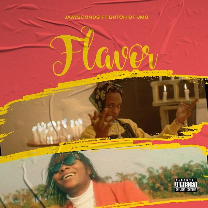 Jaaysound Ft. Butch of JMG – Flavor