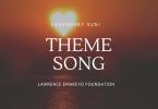 Legendary Suni - Lawrence Emareyo Foundation Theme Song