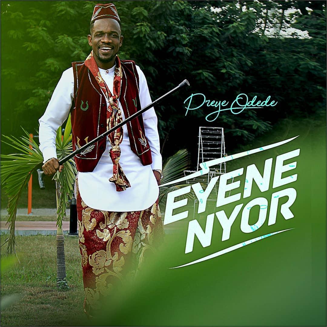 Preye Odede – Enyene Nyor (Marvelous)