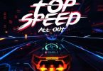 Shatta Wale - Top Speed (All Out)