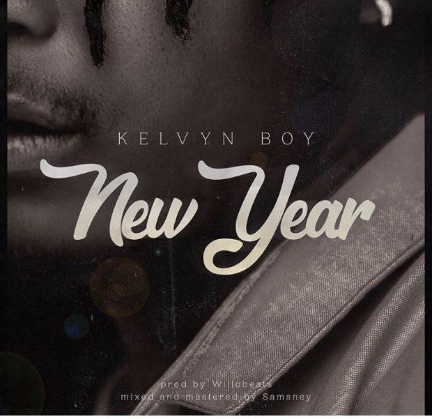 Kelvyn Boy – New Year (Prod By Willo Beatz)