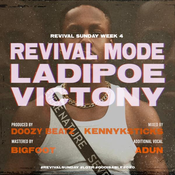LadiPoe – Revival Mode ft. Victory