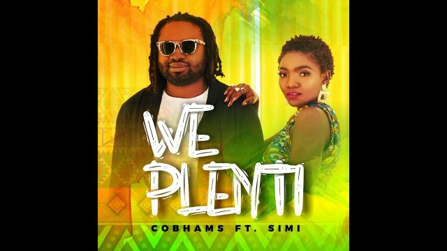 VIDEO: Cobhams Asuquo – We Plenti ft. Simi