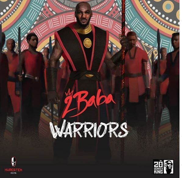 """2Baba Unveils """"Warriors"""" New Album Cover Artwork And Tracklist"""