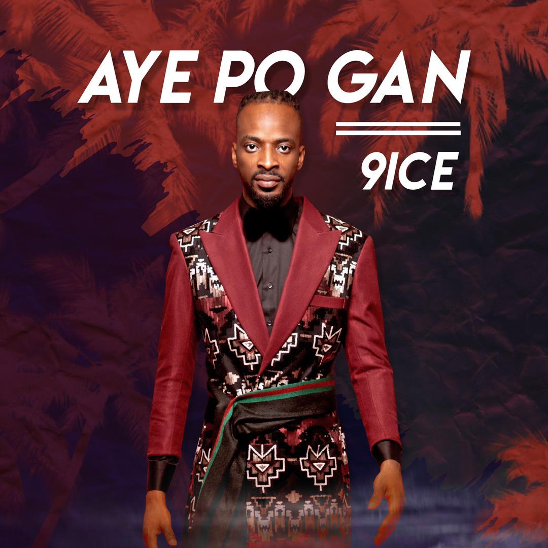 9ice – Ayepo Gan