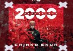 Chinko Ekun – 2000 And Retaliate