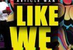 Article Wan – Like We