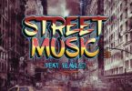 DJ Capital – Street Music Ft. Blaklez