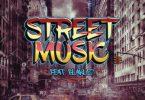 DJ Capital – Street Music Ft. Blaklez