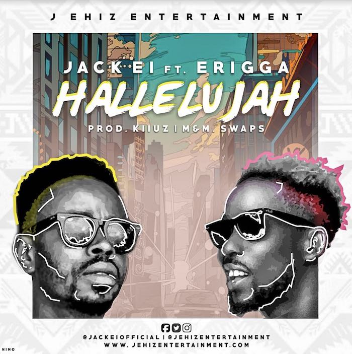 Jack El Ft. Erigga – Hallelujah