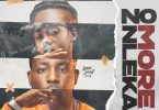 Jeriq Ft. Zoro – No More Nleka (Never Broke Again)
