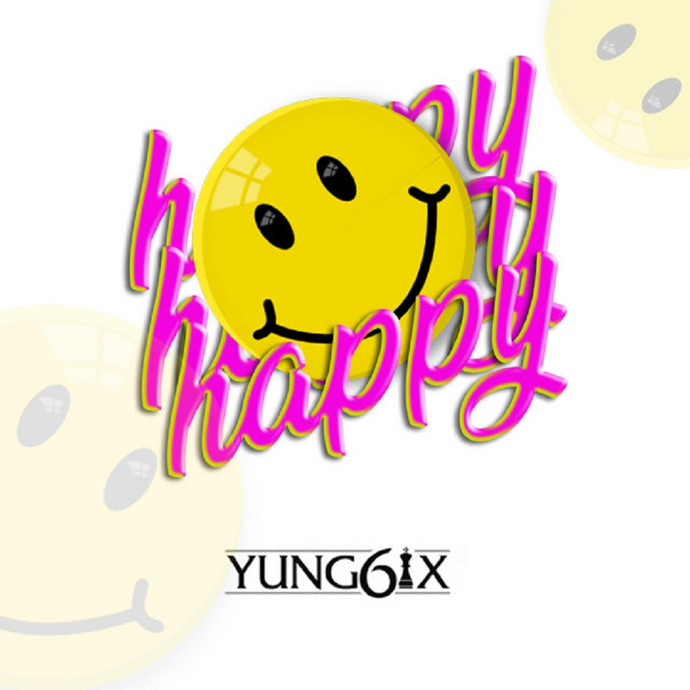 Yung6ix – Happy (prod. GospelOnDeBeatz)