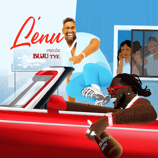 Buju Ft. Burna Boy – Lenu (Remix)
