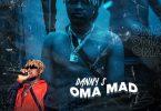Danny S – Oma Mad (Prod. by DJ YKBeatz)