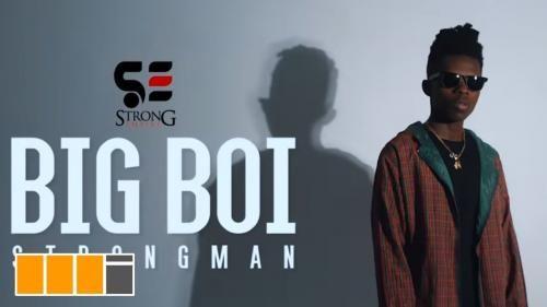 VIDEO: Strongman – Big Boy