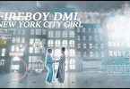 VIDEO: Fireboy DML – New York City Girl