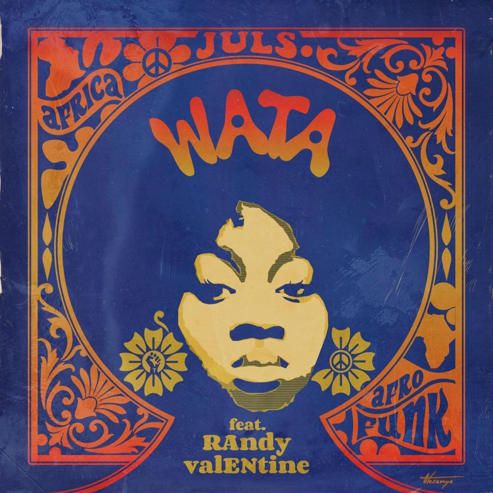 Juls – Wata ft. Randy Valentine