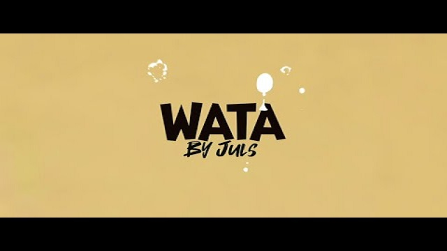 LYRICS: Juls – Wata ft. Randy Valentine