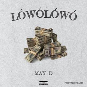 May D – Lowo Lowo
