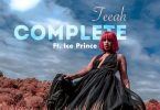 Teeah – Complete (Remix) ft. Ice Prince