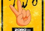 Zoro – Two (Remix) ft. Mayorkun